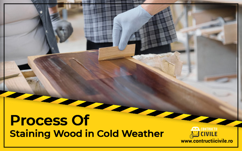 Process-of-Staining-Wood-the-Cold-Weather